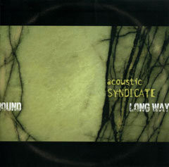 Acoustic Syndicate - Long Way Round